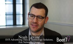 Fox Networks' Noah Levine On The Virtues And Challenges Of TV Viewing Data