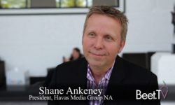 Havas' Ankeney On The Future Of The Media Agency