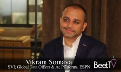 ESPN's Somaya Explains OTT-To-Digital Retargeting, Household Addressable Plans