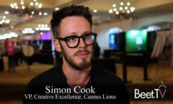 CMOs Share Their Priorities For Lions Council: Cannes' Cook