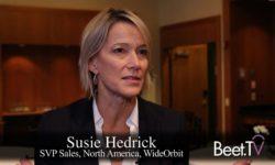 Digital-TV Convergence Realigns Sales Teams, Complicates Execution: WideOrbit's Hedrick