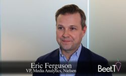 Connected TV Is Huge, Now Connect The Dots: Nielsen's Ferguson