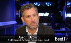 Xandr Media's Brown On Incremental Outcomes Boost Across TV Screens