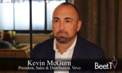 Vevo's McGurn: After Shift In Distribution, Video Ad Inventory Expected To Sell Out In UpFront