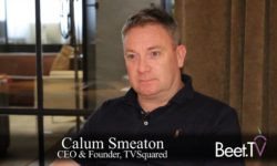 Shaped By DTC Brands, Ecosystem Embraces Television Ad Attribution: TVSquared's Smeaton